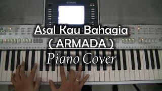 Asal kau Bahagia - Armada (Piano Cover)