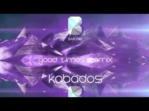 Kim Dotcom - Good Times (Kabados Remix)