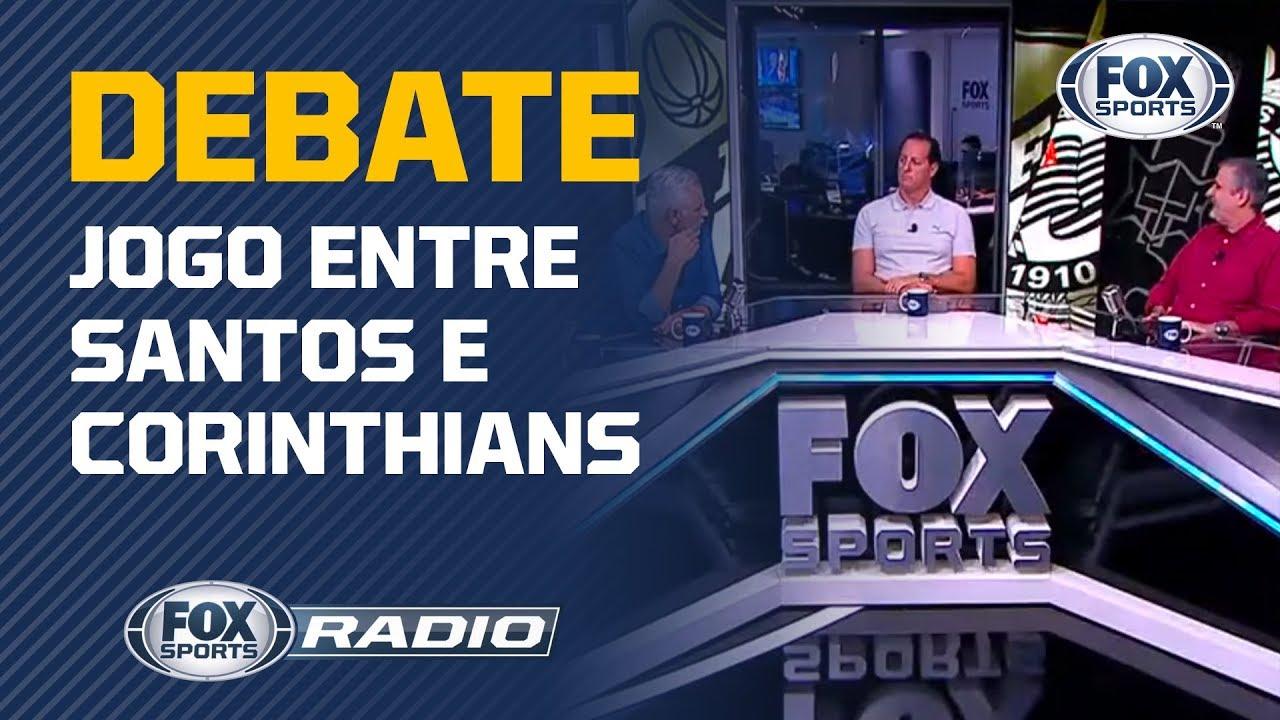 SANTOS X CORINTHIANS: QUEM VENCE? Veja o debate do FOX Sports Rádio!