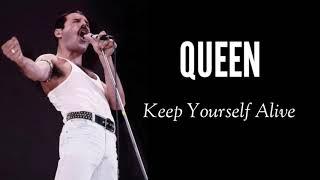 Keep Yourself Alive + Lyric - Queen