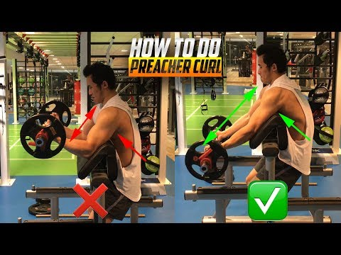 How To Do: Preacher Curl, Good Form vs. Bad Form