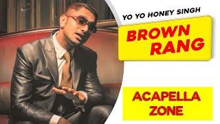 Brown Rang Acapella Free Download