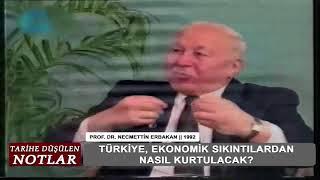 Erbakanın tarihi ekonomi konuşması bugünkü AKP ekonomisini anlatmış. Yine haklı çıktı..