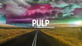 Epic Dope 808 Trap Beat '' PULP '' - 2019 - ( Prod By. Batistuta )