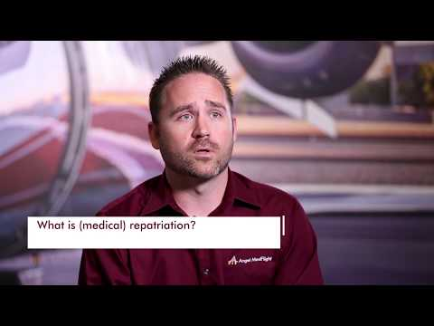 Medical Repatriation: Returning Ill or Injured Patients from Overseas
