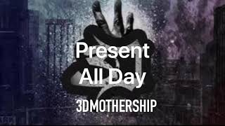 3DMOTHERSHIP  performing  All day