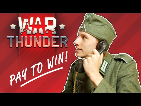 War Thunder: Paying To Win