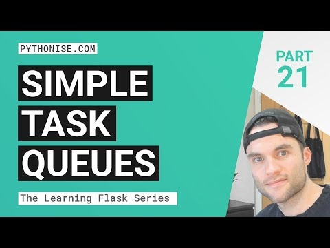 Simple task queues with Flask & Redis - An introduction - Learning Flask Series Pt. 21