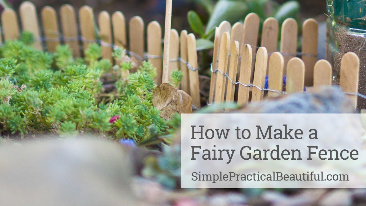 Fairy garden fence youtube baanklon Choice Image