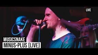 MusicSnake - Minus Plus [live]