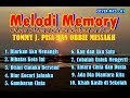 # Melody Memory # Album Terbaik Tommy J. Pissa dan Obbie Messakh #