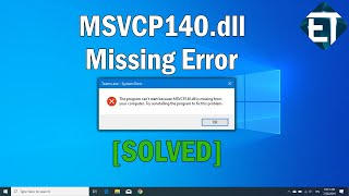 How to Fix MSVCP140.dll Missing in Windows 10, 8, 7 (2 Fixes)  2020