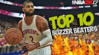 Nba 2k17 top 10 buzzer beaters