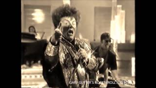 Gary Glitter - I`m The Leader Of The Gang (I Am)  : SPLICED