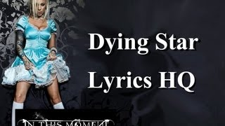 In This Moment - Dying Star (Lyrics HQ)