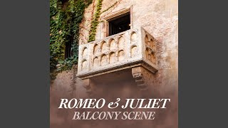 "Armstrong: Balcony Scene (From ""Romeo & Juliet"")"