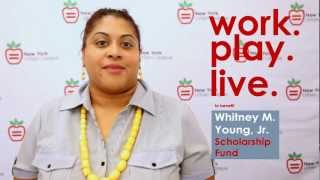 Work.Play.Live. - NYUL Whitney M. Young, Jr Scholarship Fund Campaign