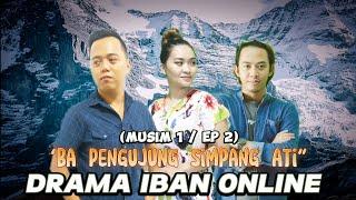 Download Drama Iban Online W&E :Ba Pengujung Simpang Ati (Ep. 2)