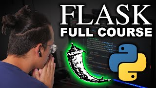 Python Flask Tutorial for Beginners - Full Course in 3 hours (2020)