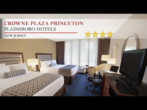 Crowne Plaza Princeton - Plainsboro Hotels, New Jersey