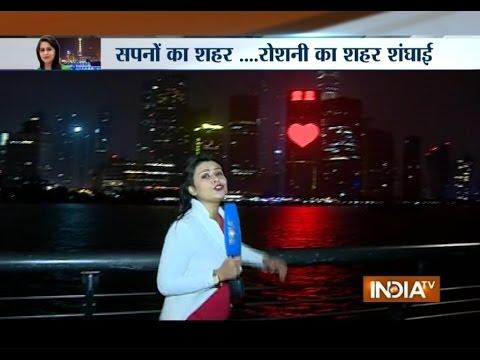 Shanghai Nights: India TV Reaches China Ahead of PM Modi Visit