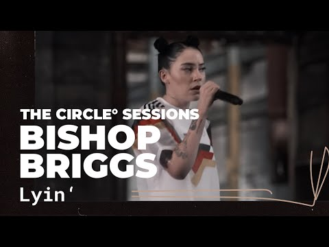 Bishop Briggs - Lyin' | ⭕ THE CIRCLE #2 | OFFSHORE Live Sess