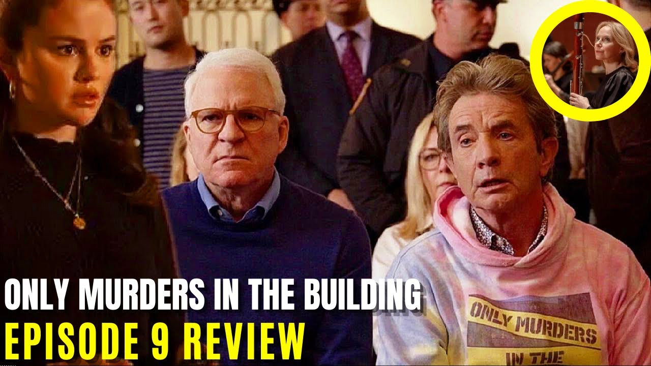 Download Only Murders in the Building Hulu Episode 9 Recap & Review