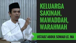 Agar Keluarga Sakinah, Mawaddah, Warahmah - Ustadz Abdul Somad Lc. MA