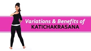 Variations & Benefits of Katichakraasana -Yoga For Life- Dilip Tiwari