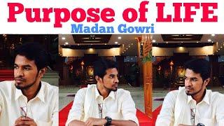 Purpose of Life   Tamil   Madan Gowri   MG