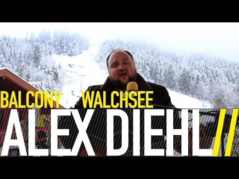 ALEX DIEHL - NUR EIN LIED (BalconyTV)