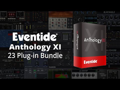 Anthology XI Plug-in Bundle from Eventide