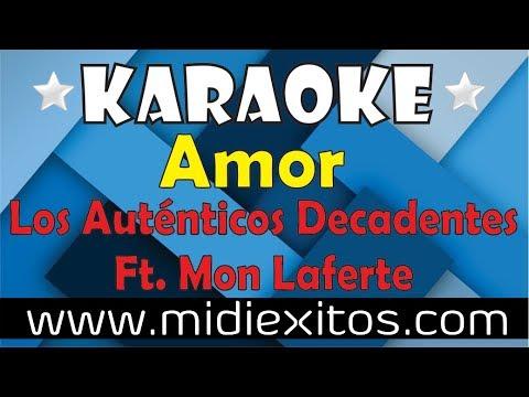 Amor | Los Auténticos Decadentes Ft. Mon Laferte | Karaoke [HD] y Midi