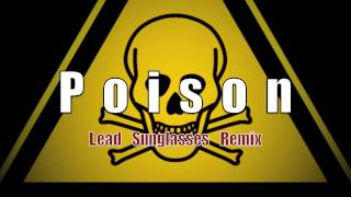 Bell Biv DeVoe - Poison (Lead Sunglasses Remix) [FUNKY HOUSE]