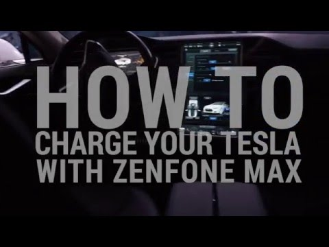How to Charge Your Tesla with ZenFone Max | ASUS