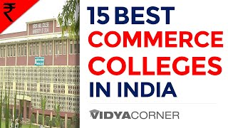 Top 15 Commerce Colleges in India | 100% Placements | Best College for B.Com. BBA \ BBM