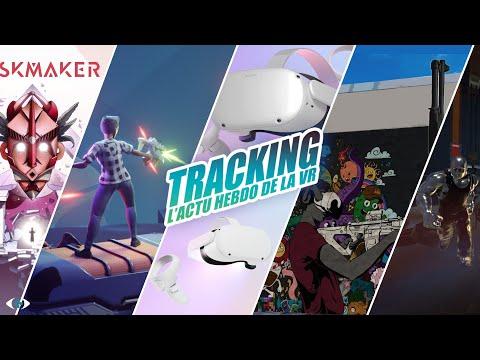 Tracking : L'actu VR hebdo #07 - Leak Oculus Quest, Varifocal et Hand Tracking, Maskmaker...