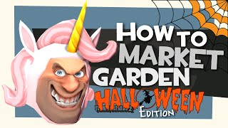 TF2: How to market garden (Halloween edition)