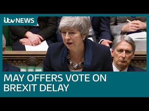 Theresa May offers vote on delaying Brexit if her plan is rejected | ITV News