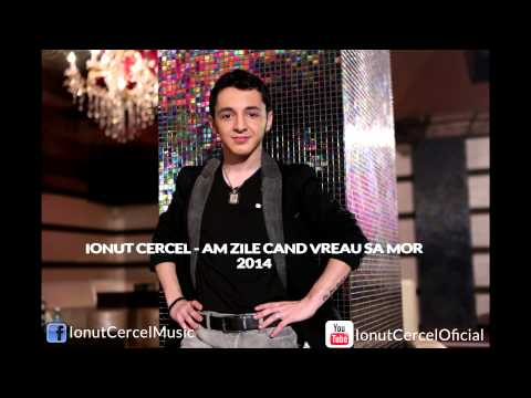 Ionut Cercel - Am zile cand vreau sa mor {oficial music}