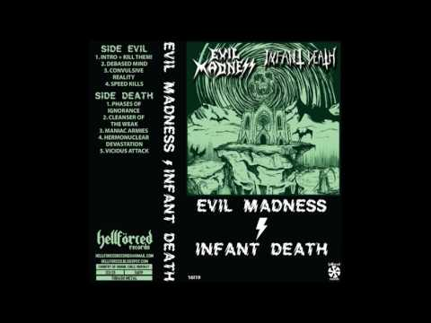 Evil madness / Infant Death