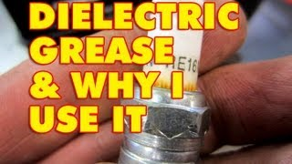 Dielectric Grease And What I use It For