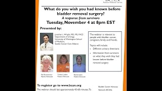 What Do You Wish You Had Known Bladder Removal Surgery Response Survivors