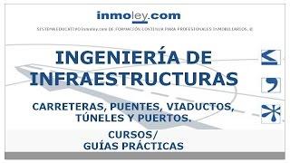 Gambar cover INGENIERÍA DE INFRAESTRUCTURAS   CARRETERAS, PUENTES, VIADUCTOS, TÚNELES Y PUERTOS.