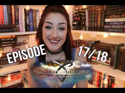 SHADOWHUNTERS 2X1718 DISCUSSION.