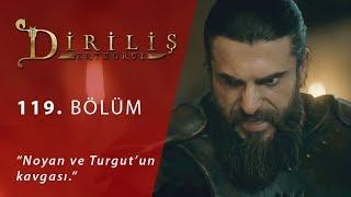 Noyan ve Turgut'un kavgası - Diriliş Ertuğrul 119.Bölüm