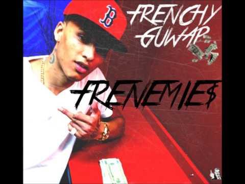 Frenchy Guwap - Frenemies (SNIPPET)