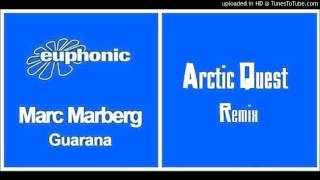 Marc Marberg - Guarana (Arctic Quest Remix)