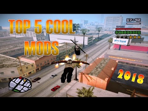 GTA San Andreas TOP 5 Cool Mods 2018 (NEW)