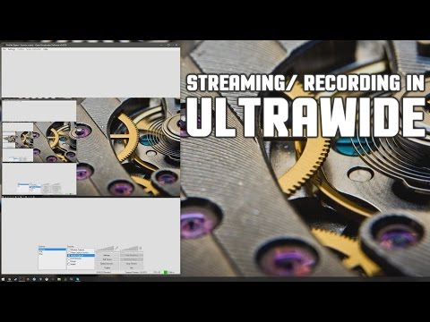 How to STREAM and RECORD games in 16:9 with an ULTRA-WIDE 1440p monitor